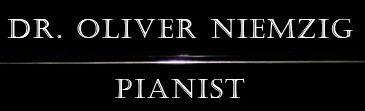 Pianist Dr. Oliver Niemzig